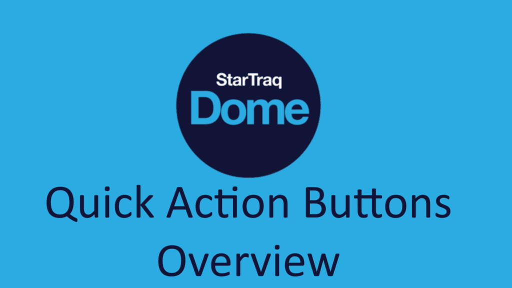 07. Quick Action Buttons Overview
