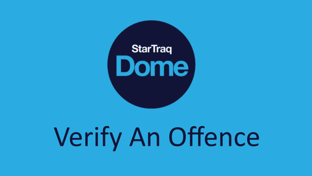 06. Verify An Offence
