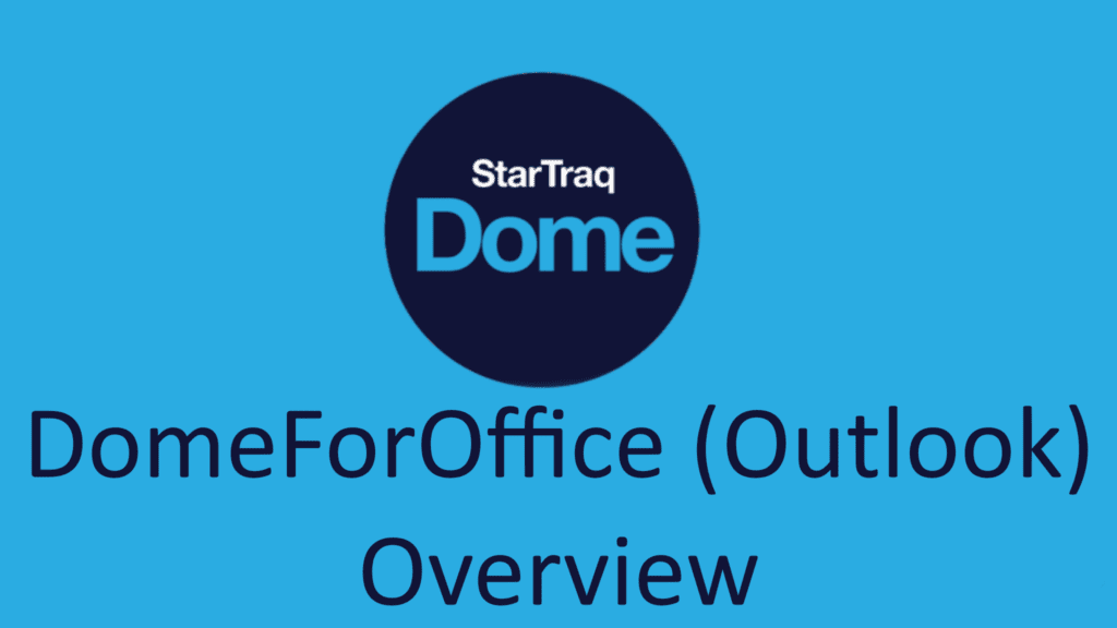 06. DomeForOffice (Outlook) Overview (01:27)