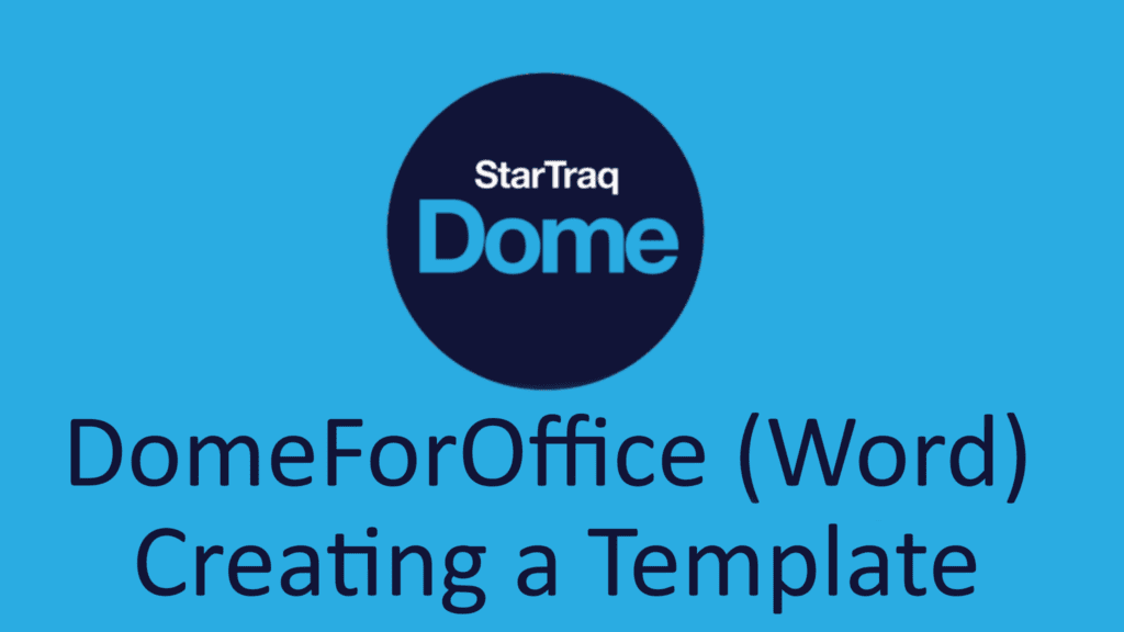 03. DomeForOffice (Word) – Creating A Template (01:33)