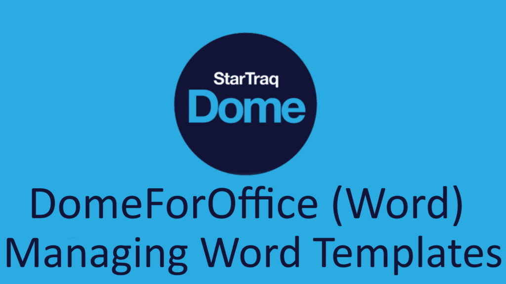 04. DomeForOffice (Word) – Managing Word Templates (01:05)
